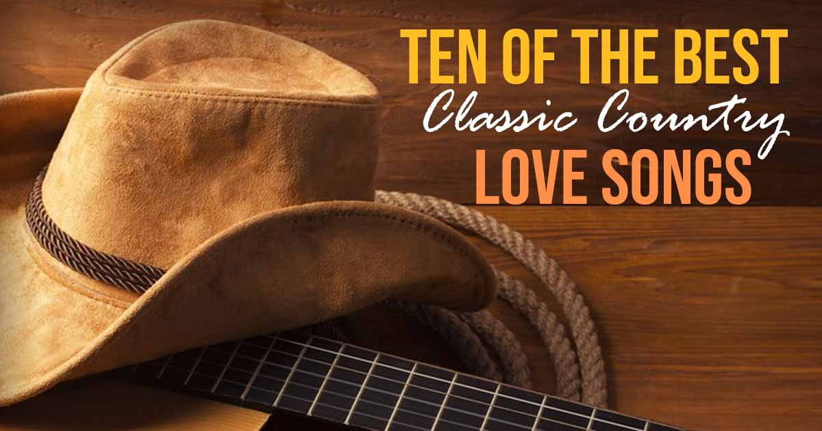 top ten country love songs
