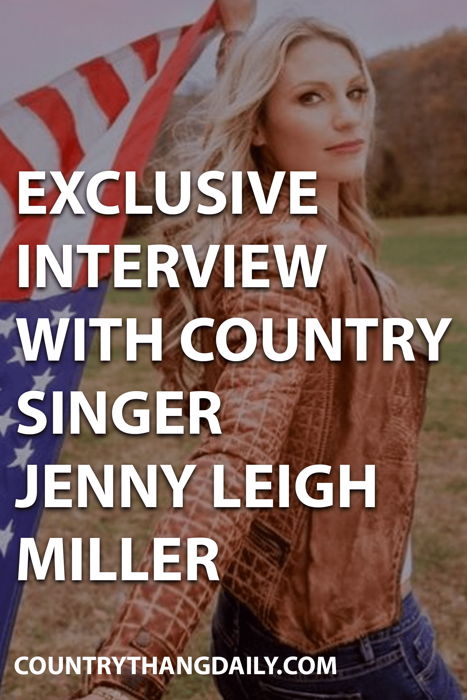Jenny Leigh Miller Exclusive Interview