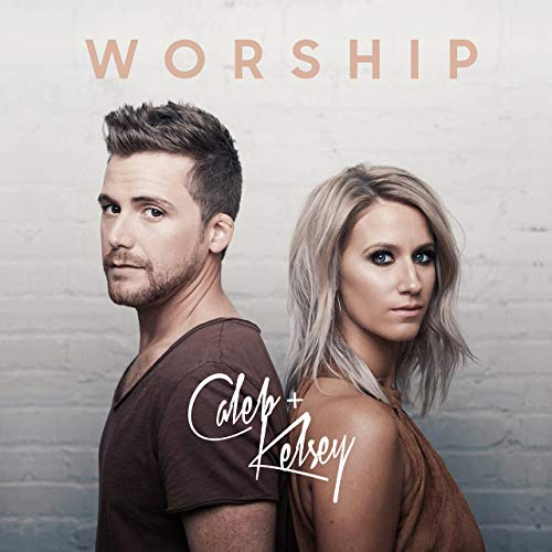 Caleb and Kelsey, You Raise Me Up