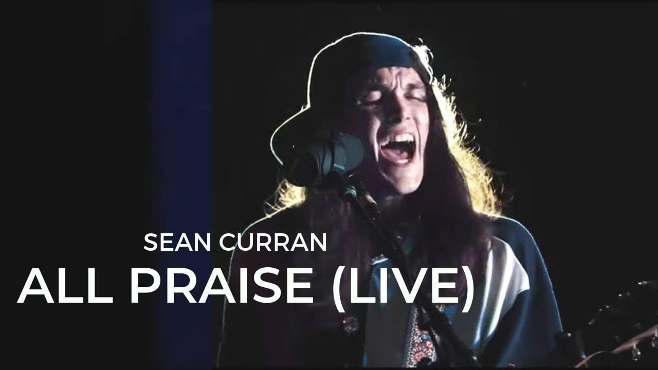 Sean Curran, All Praise