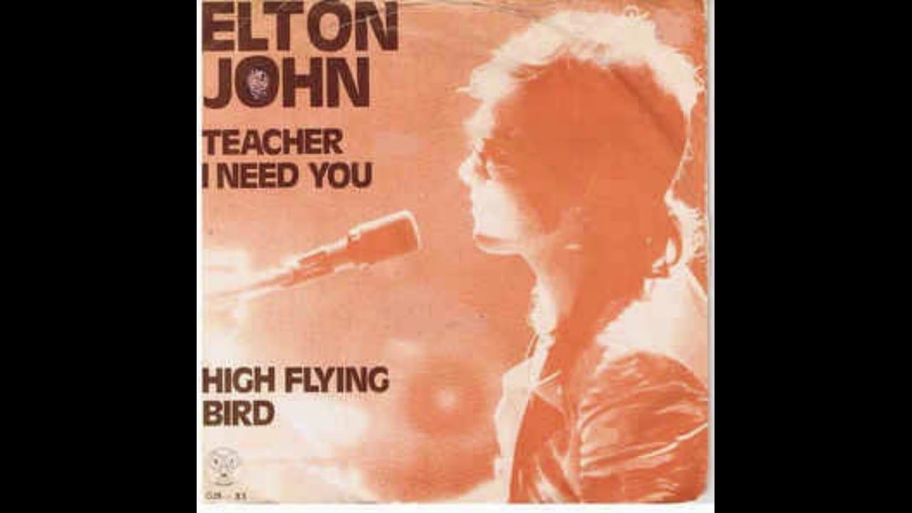 Teacher I Need You, Elton John