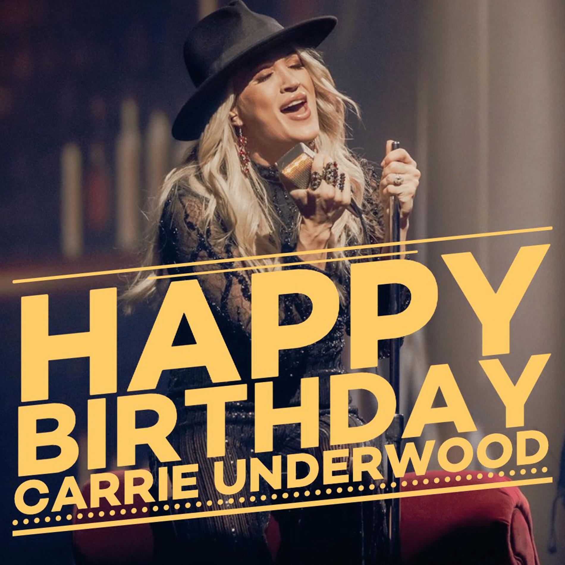 Happy Birthday Carrie Underwood