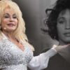 Dolly Parton invested Whitney Houston's 'I Will Always Love You' cover royalties in Black Community